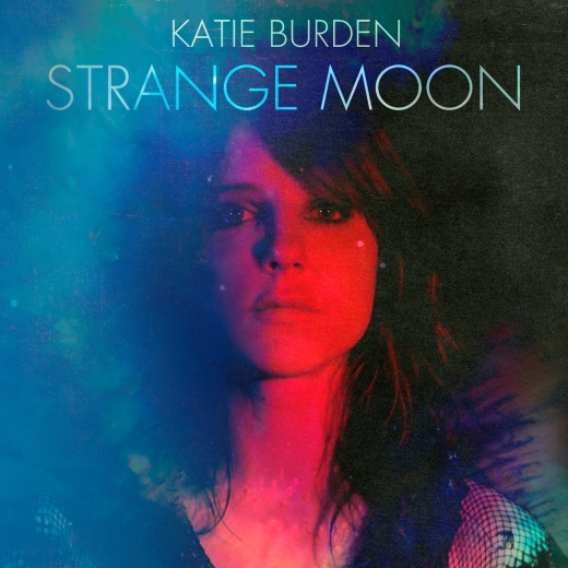 Katie Burden decimates the indie competition with Strange Moon debut